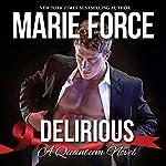 Delirious: Quantum Series, Book 6 | M.S. Force