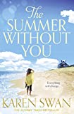 The Summer Without You by  Karen Swan in stock, buy online here