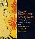 Drawn Toward the Avant-Garde, Jan Wurtz Frandsen, 0883971356