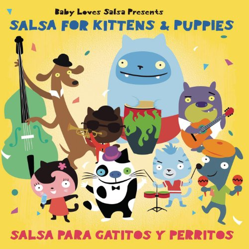 Loves salsa salsa for kittens and puppies baby loves mp3 downloads