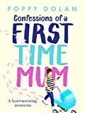 Confessions of a First-Time Mum: A Heartwarming Momcom