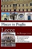 Places in Puglia: Lecce the Baroque town
