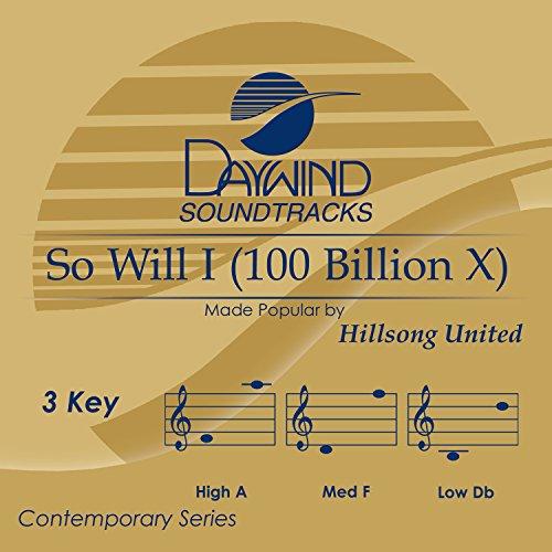 Accompaniment Track - So Will I (100 Billion X) [Accompaniment/Performance Track]