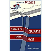 Earthquake Science (In Depth Science Book 4)
