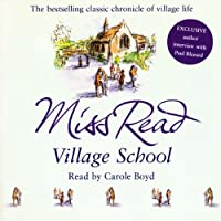 Village School: Fairacre Series, Book 1