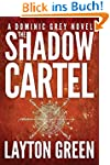 The Shadow Cartel (The Dominic Grey S...