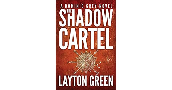 Amazon.com: The Shadow Cartel (The Dominic Grey Series Book ...