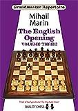 Grandmaster Repertoire 5: The English Opening-Mihail Marin