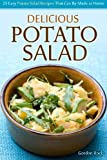 Delicious Potato Salad: 25 Easy Potato Salad Recipes That Can Be Made at Home