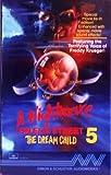The Dream Child (A Nightmare on Elm Street) (No. 5) by Freddy Krueger (1989-08-01)