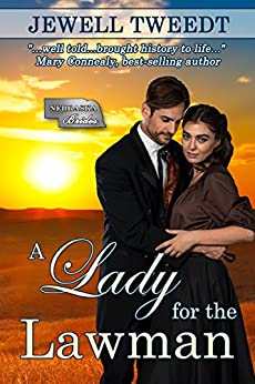 A Lady for the Lawman by [Tweedt, Jewell]