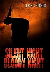 Silent Night, Bloody Night: Classic Horror