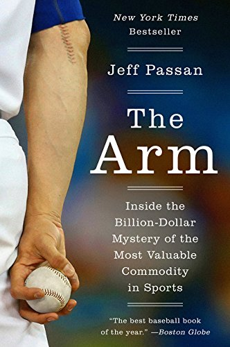 Medicine Baseball Sports (The Arm: Inside the Billion-Dollar Mystery of the Most Valuable Commodity in Sports)