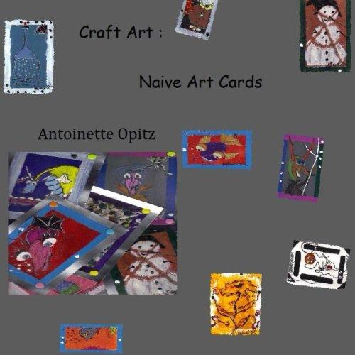 Craft Art: Naive Art Cards (German Edition) PDF