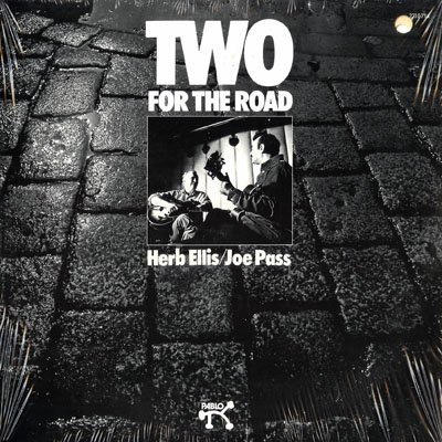 (Two for the Road : Herb Ellis, Joe Pass)
