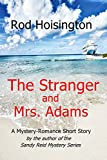 The Stranger and Mrs. Adams: A  Mystery Romance Short Story by  Rod Hoisington in stock, buy online here