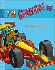 Scooby-Doo, Tome 7 : La course monstre par  Hanna-Barbera