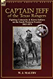 Captain Jeff of the Texas Rangers, W. J. Maltby, 0857063006