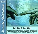 img - for Let Go and Let God (Miracle Meditations Series) (Miracle Meditations Series) book / textbook / text book