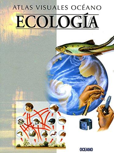 ATLAS VISUAL ECOLOGIA: Obra a todo color, de fácil consulta y gran valor didáctico (Atlas visuales Océano)