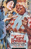 The Myth of Aunt Jemima, Diane Roberts, 0415049199