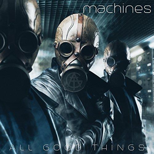 Machines - Rock Good
