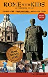 img - for Rome with Kids: an insider's guide: Second Edition - eBook book / textbook / text book