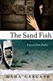 The Sand Fish, Maha Gargash, 0061744670
