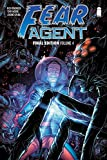 Fear Agent: Final Edition Volume 4