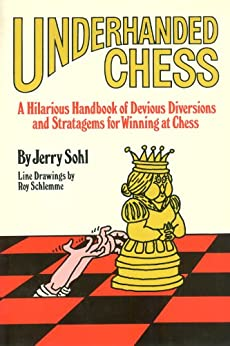 Underhanded Chess by [Sohl, Jerry]