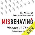 Misbehaving: The Making of Behavioral Economics Hörbuch von Richard Thaler Gesprochen von: L. J. Ganser