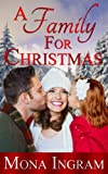 Front cover for the book A Family for Christmas by Mona Ingram