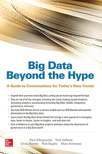 Big Data Beyond the Hype: A Guide to Conversations for Today's Data Center (Database & Erp – Omg)
