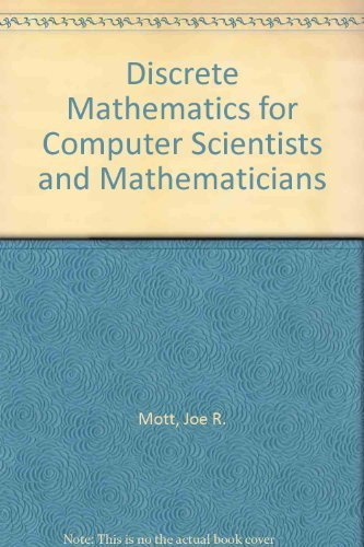 Discrete Mathematics for Computer Scientists and Mathematicians