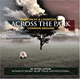 Front cover for the book Across The Park by Peter Lupson