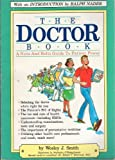 The Doctor Book, Wesley J. Smith, 0895867478