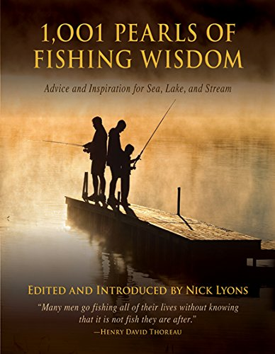 Sea Saltwater Pearls (1,001 Pearls of Fishing Wisdom: Advice and Inspiration for Sea, Lake, and Stream)