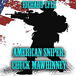 American Sniper: Chuck Mawhinney