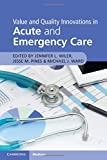 img - for Value and Quality Innovations in Acute and Emergency Care book / textbook / text book
