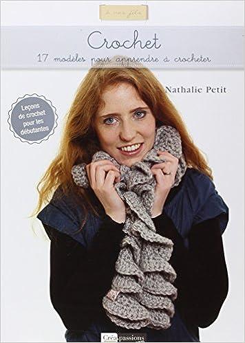 Lire un Crochet : 17 modèles pour apprendre à crocheter epub pdf