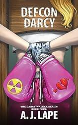 DEFCON Darcy (The Darcy Walker Series Book 4)