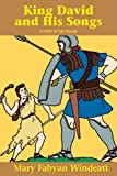 King David and His Songs, Mary F. Windeatt, 0895554291