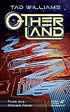 Otherland / Otherland 2: Fluß aus blauem Feuer