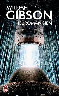 Neuromancien, Gibson, William