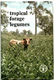 Tropical Forage Legumes, P. J. Skerman, 9251001634