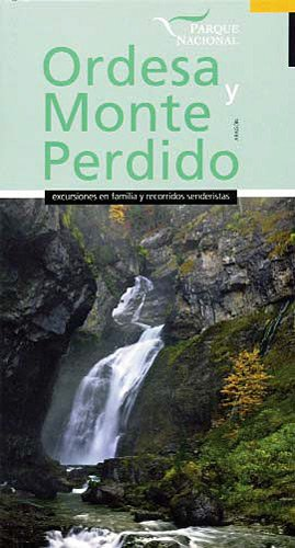 Parque Nacional De Ordesa Y Monte Perdido (Par.Nacionales Y Naturales) por Fernando / Vicente Blasco, Jose Lampre