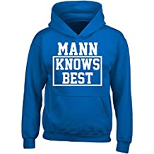 Mann Knows Best. Cool Gift Idea For Friends - Adult Hoodie