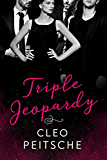 Triple Jeopardy (Lawyers Behaving Badly Book 2)