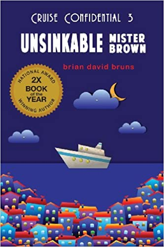 Book Unsinkable Mister Brown (Cruise Confidential)