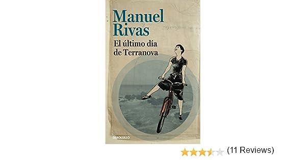El último día de Terranova (Best Seller): Amazon.es: Rivas, Manuel ...